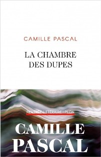[Pascal, Camille] La chambre des dupes La_cha10