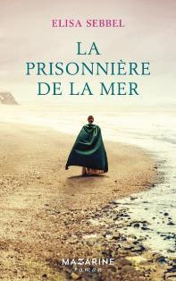 [Sebbel, Elisa] La prisonnière de la mer La_pri10