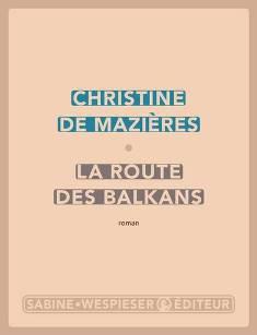 [Mazières, Christine (de)] La route des Balkans  La_rou10