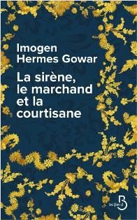 [Hermes Gowar, Imogen] La Sirène, le Marchand et la Courtisane  La_sir10