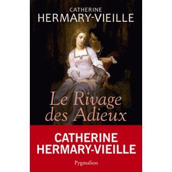 [Hermary-Vieille, Catherine] Le rivage des adieux Le-riv10
