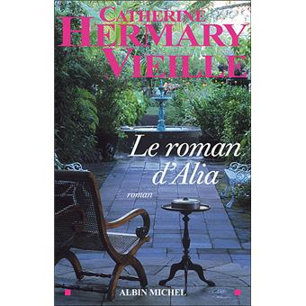 [Hermary-Vieille, Catherine] Le roman d'Alia Le-rom10