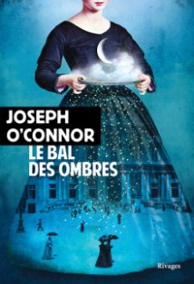 [O'Connor, Joseph] Le bal des ombres  Le_bal11