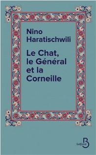 [Haratischwili, Nino] Le Chat, le Général et la Corneille Le_cha12
