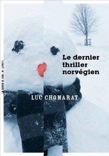 [Chomarat, Luc] Le dernier thriller norvégien Le_der11