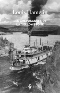 [Hamelin, Louis] Les crépuscules de la Yellowstone Les_cr10