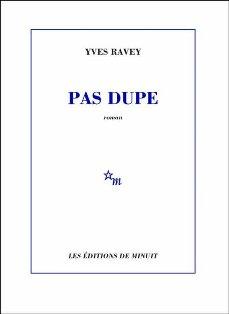 [Ravey, Yves] Pas dupe  Pas_du10