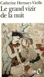 [Hermary-Vieille, Catherine] Le grand vizir de la nuit Produc11