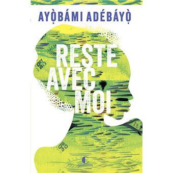 [Adébayo, Ayobami] Reste avec moi Reste-10