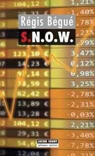 [Bégué, Régis] S.N.O.W  S_n_o_10