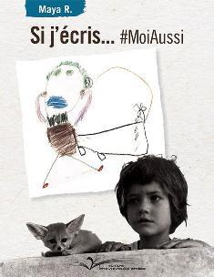 [R. Maya] Si j'écris... #MoiAussi  Si_j_z10