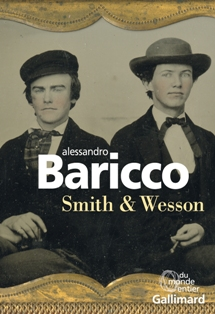 [Baricco, Alessandro] Smith & Wesson  Smith_10