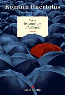 [Puértolas, Romain] Sous le parapluie d'Adélaïde  Sous_l10