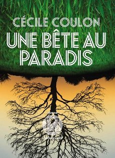 [Coulon, Cécile] Une bête au paradis  Une_bz10