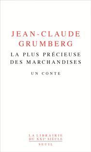 [Grumberg, Jean-Claude] La plus précieuse des marchandises  Une_si10