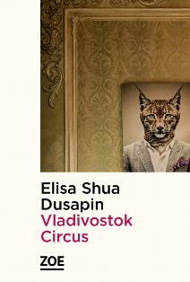 [Dusapin, Elisa Shua] Vladivostok Circus  Vladiv10