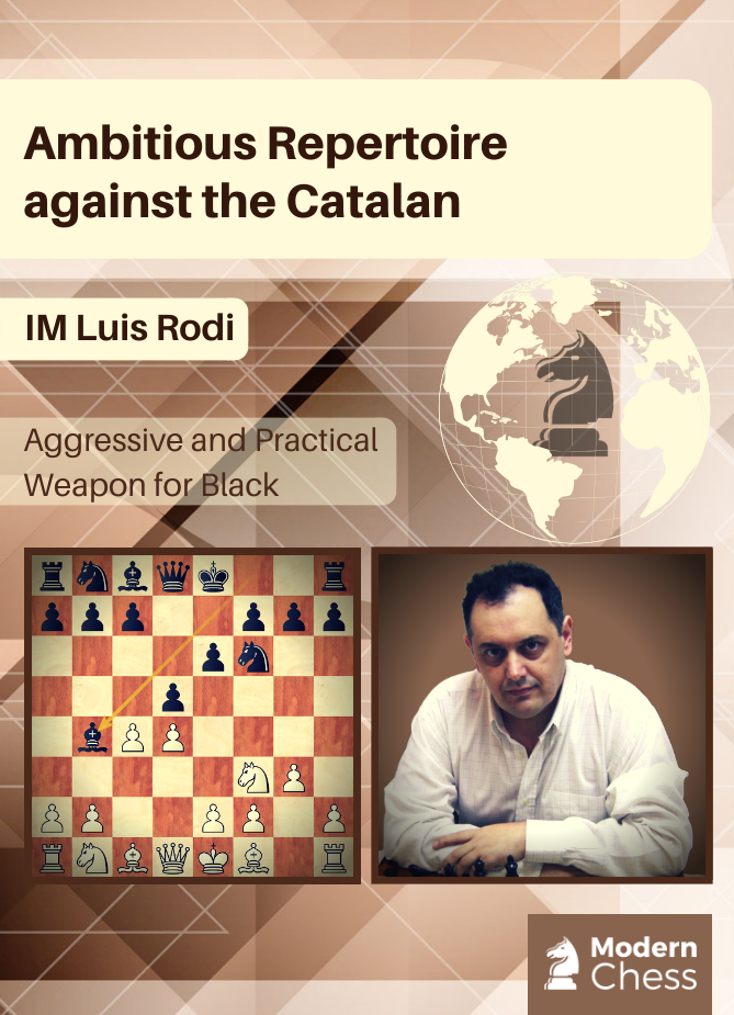 Ambitious Repertoire against the Catalan by IM Luis Rodi Img_1210