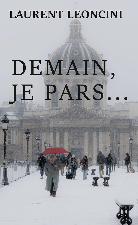 DEMAIN JE PARS de Laurent Leoncini Sans_t12