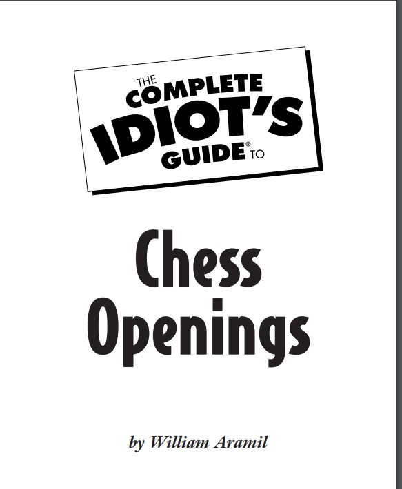 Aramil, William - The Complete Idiot's Guide to Chess Opening Aramil10