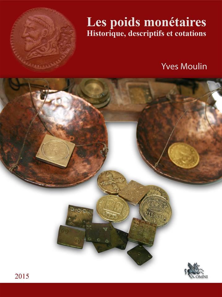 """Vient de paraître : """"Les poids monétaires"""" de Yves Moulin Photo210"""