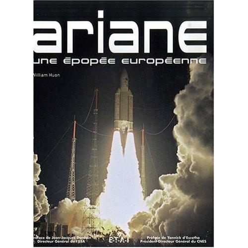 """Livre : """"Ariane : Une épopée européenne"""" 51x0e210"""