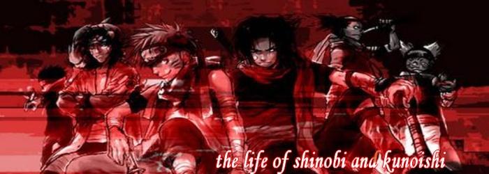 THE LIFE OF SHINOBI AND KUNOISHI version 4.0
