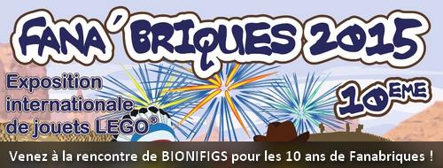 [Expo] Fanabriques 2015 : Bionifigs sera présent pour la 10ème édition les 26, 27 et 28 Juin ! Actufa10