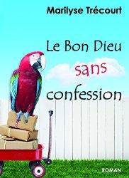 [Trécourt, Marilyse] Le Bon Dieu sans confession 51uujs10