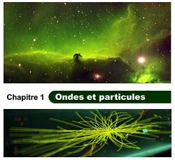 Chapitre 1 : Ondes et particules Chap0010
