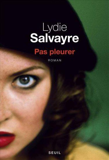 Prix Goncourt 2014 / Pas pleurer - LYDIE SALVAYRE Lydie-10