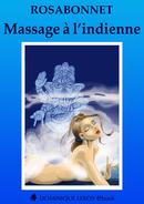[Editions Dominique Leroy] Massage à l'indienne de RosaBonnet /!\ 1couv-11