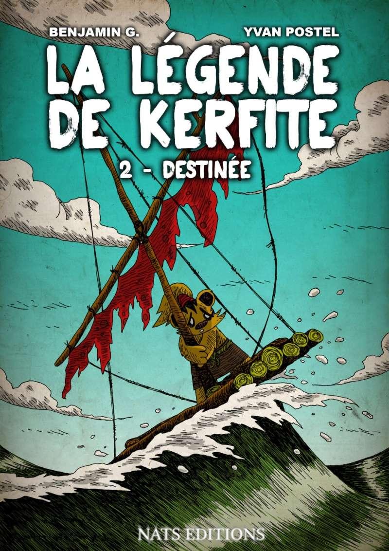 La légende de Kerfite - Tomes 1 & 2 [G., Benjamin & Postel, Yvan] 3b0a7411