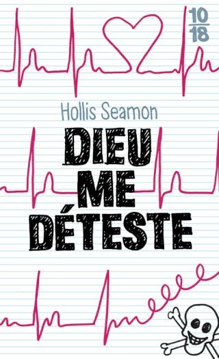 [Seamon, Hollis] Dieu me déteste 97822613