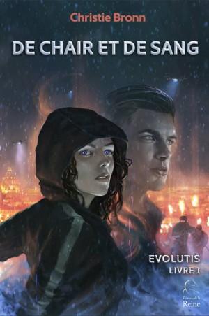 [Bronn, Christie] Evolutis - Livre 1: De chair et de sang Evolut10