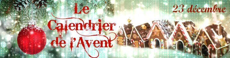 Calendrier de l'Avent 23 décembre - Dessert Cal_2310