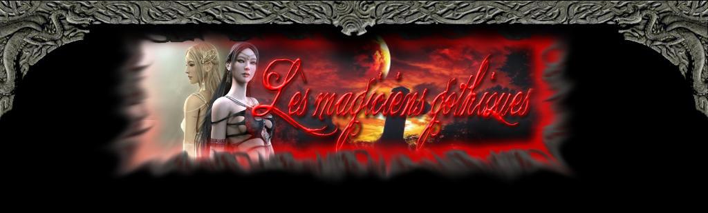 Les Magiciens Gothiques Header10