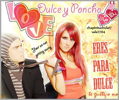 Dulce y Poncho