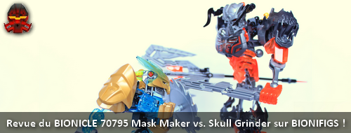 [Revue] BIONICLE 2015 : 70795 Mask Maker vs. Skull Grinder Revuem10
