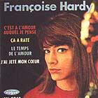 Françoise Hardy - C'est à l'amour auquel je pense - Vogue EPL 8047