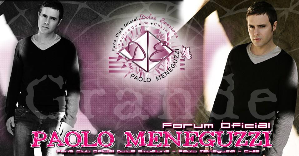 ©Fans Club Oficial Dolce Emozione Paolo Meneguzzi - Chile
