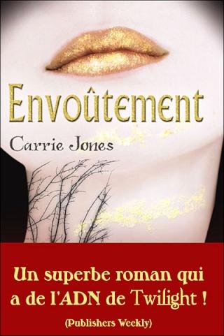 [Jones, Carrie] Envoûtement 97823510
