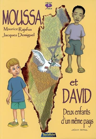 Moussa et David : deux enfants d'un même pays 97829110