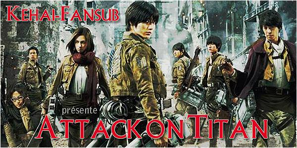[ Projet J-Film ] Attack on Titan 1 & 2 11911510
