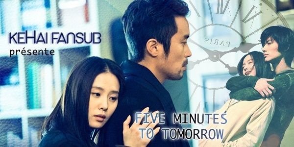 [ Projet C/TW/J-Film ] Five Minutes to Tomorrow Fivemi10