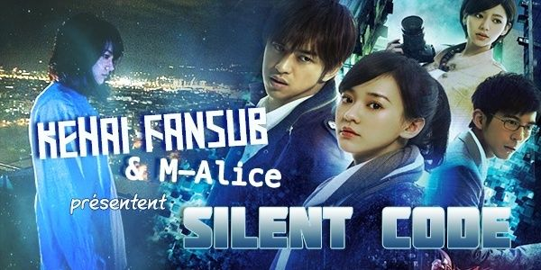 [ Projet TW-Film ] Silent Code Silent10
