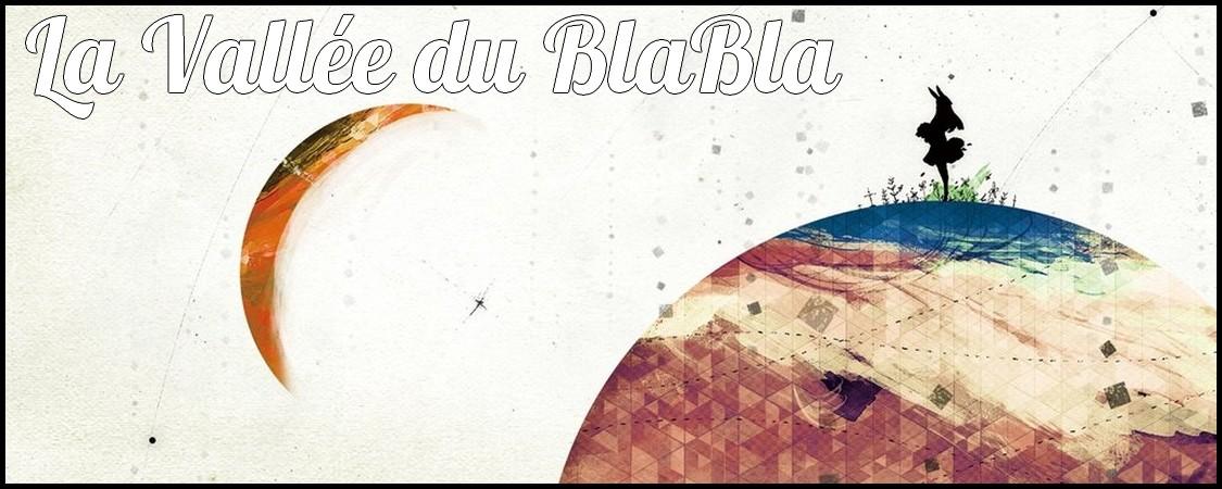 La Vallée du BlaBla