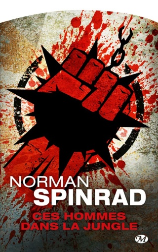 CES HOMMES DANS LA JUNGLE de Norman Spinrad 1507-h10