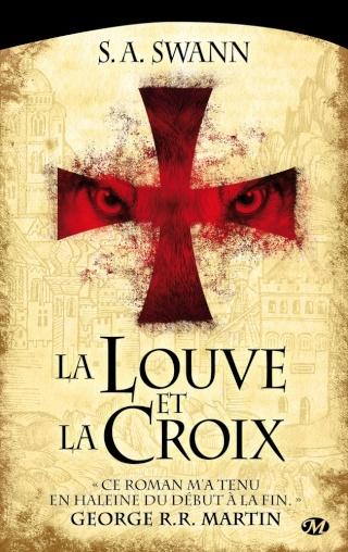 LA LOUVE ET LA CROIX de S. A. Swann 1507-l10
