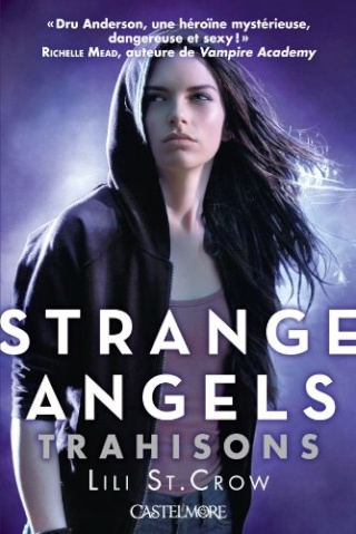 STRANGE ANGELS (Tome 2) TRAHISONS de Lili St. Crow 51cohj10