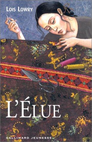 lois lowry - THE GIVER QUARTET (Tome 2) L'ÉLUE de Lois Lowry 51dn0810